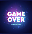 game over play again in cyber noise glitch design vector image