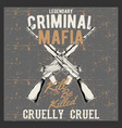 grunge style vintage logo criminal mafia with vector image vector image