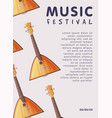 music festival banner with balalaika traditional vector image vector image