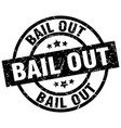 bail out round grunge black stamp vector image vector image