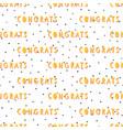 congrats seamless pattern congratulations vector image