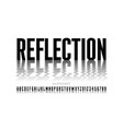 reflection style font vector image