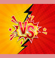 versus competitive concept in comic style on vector image