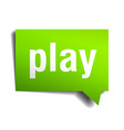 Play green 3d realistic paper speech bubble vector image vector image