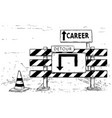 drawing of detour road block with career sign vector image vector image