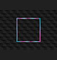 holographic neon square frame on black geometric vector image vector image