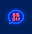 neon chat frame 5 off text banner night sign vector image vector image