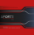 abstract red-black background in sport design vector image