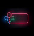 neon balloons banner with text space vector image vector image