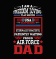 proud air force dad t shirts design graphic vector image