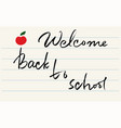 handwritten welcome back to school lettering vector image