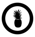 pineapple the black color icon in circle or round vector image vector image