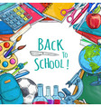 back to school sketch statonery poster vector image vector image