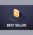 best seller isometric icon isolated on color vector image