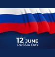 happy russia day holiday background vector image