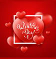valentines day background with red hearts frame vector image