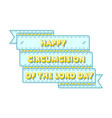 circumcision of the lord day greeting emblem vector image vector image