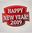 happy new year 2019 label or sticker vector image