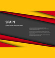 modern background with spanish colors and grey vector image vector image