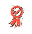 approved certificate medal icon in comic style vector image vector image