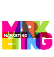 creative of multicolor marketing business word vector image