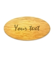 Wooden plaque with an inscription vector image