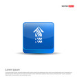 house icon - 3d blue button vector image