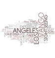 the best way to see la text background word cloud vector image vector image