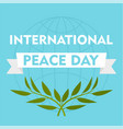international peace day blue background flat vector image