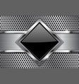 metal background black glass plate on perforated vector image vector image
