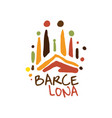 barcelona tourism logo template hand drawn vector image vector image