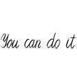 you can do it vector image vector image