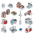 industrial buildings isometric set vector image