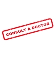 Consult a Doctor Text Rubber Stamp vector image vector image