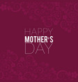 happy mothers day card with red pattern background vector image