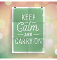 slogan poster abstract keep calm vector image