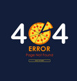 404 error page not found pizza graphic background vector image vector image