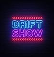 drift show sign design template drift show vector image vector image