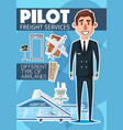 pilot profession and freight service vector image vector image