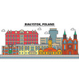 poland bialystok city skyline architecture vector image vector image