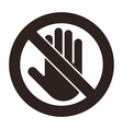 do not touch sign vector image