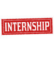 internship grunge rubber stamp vector image