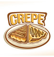 logo for french crepe vector image vector image