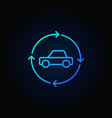 car in circular arrows blue line icon vector image vector image