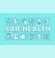 ear health word concepts banner vector image vector image