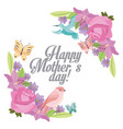 happy mothers day delicate flowers bird butterfly vector image