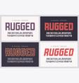 rugged san serif font alphabet typeface vector image vector image