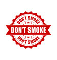 dont smoke grunge rubber stamp on white vector image