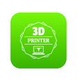 modeling 3d printing icon green vector image vector image