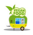 vegan food a trailer cart healthy food vector image
